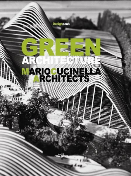 GREEN ARCHITECTURE. Designed By Mario Cucinella Architects
